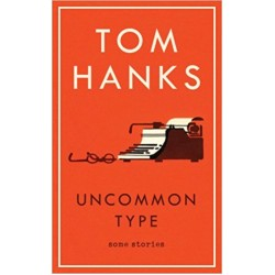 Uncommon Type: Some Stories - (Local Budget book)