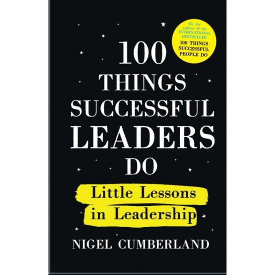 100 Things Successful Leaders Do: Little lessons in leadership - (Local Budget book)