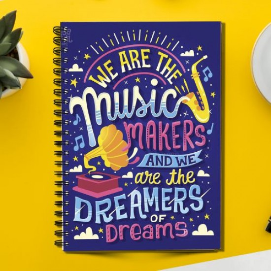 WE are the MUSIC Makers Quote (Spiral note book)