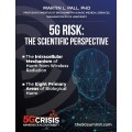 5G Risk: The scientific Perspective  (PDF) (Print)