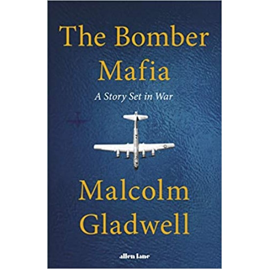 The Bomber Mafia: A Story Set in War - (Local Budget book)