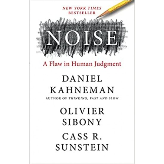 Noise: A Flaw in Human Judgment - (Local Budget book)
