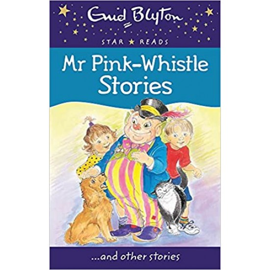 Mr Pink-Whistle Stories (Enid Blyton: Star Reads Series 3)- (Local Budget book)