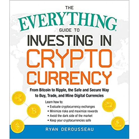 The Everything Guide to Investing in Cryptocurrency- (Local Budget book)