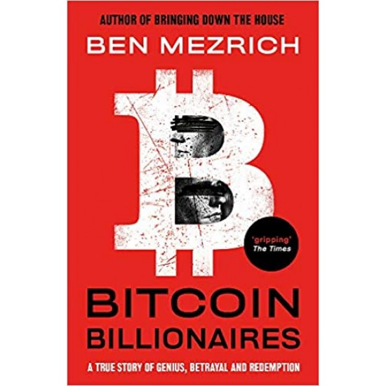 Bitcoin Billionaires: A True Story of Genius, Betrayal and Redemption - (Local Budget book)