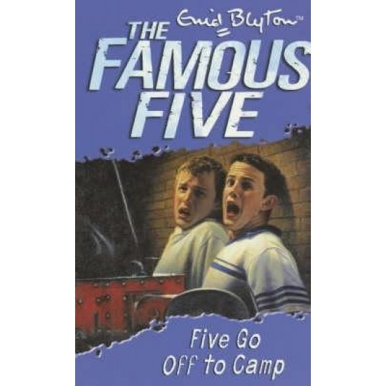 Five Go Off To Camp: Book 7  - (Local Budget book)