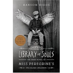 Library of Souls: The Third Novel of Miss Peregrine's Home for Peculiar Children (Miss Peregrine 3)