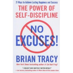No Excuses!: The Power of Self-Discipline for Success in Your Life  (PDF) (Print)