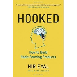 Hooked: How to Build Habit-Forming Products (PDF) (Print)