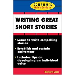 Schaum's Quick Guide to Writing Great Short Stories (PDF) (Print)