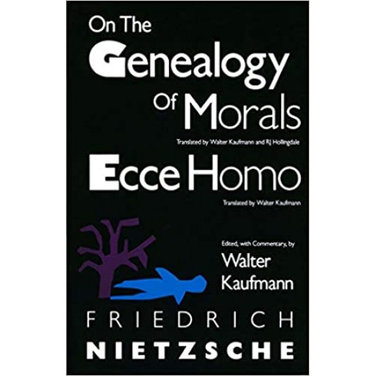 On the Genealogy of Morals and Ecce Homo (PDF) (Print)