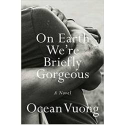 On Earth We're Briefly Gorgeous: A Novel (PDF) (Print)