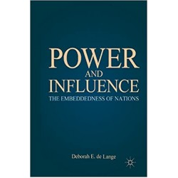 Power and Influence: The Embeddedness of Nations  (PDF) (Print)