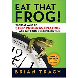 Eat That Frog!: 21 Great Ways to Stop Procrastinating and Get More Done in Less Time  (PDF) (Print)