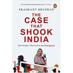 The Case that Shook India: The Verdict That Led to the Emergency (PDF) (Print)