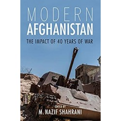 Modern Afghanistan: The Impact of 40 Years of War  (PDF) (Print)