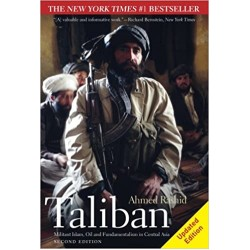 Taliban: Militant Islam, Oil and Fundamentalism in Central Asia, Second Edition (PDF) (Print)