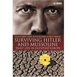 Surviving Hitler and Mussolini: Daily Life in Occupied Europe(PDF) (Print)