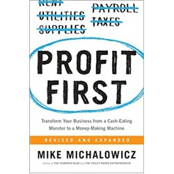 Profit First: Transform Your Business from a Cash-Eating Monster to a Money-Making Machine  (PDF) (Print)