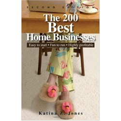 The 200 Best Home Businesses: Easy To Start, Fun To Run, Highly Profitable (PDF) (Print)