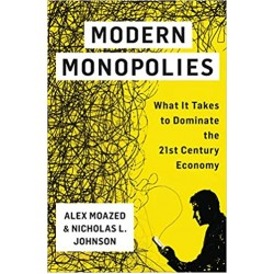 Modern Monopolies: What It Takes to Dominate the 21st Century Economy  (PDF) (Print)