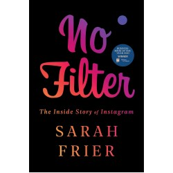 No Filter: The Inside Story of Instagram - (Local Budget book)