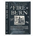 Fire burn : tales of witchery