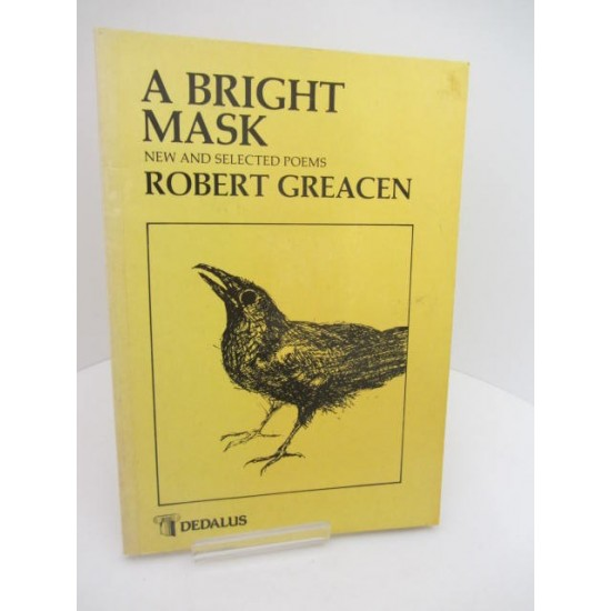 A bright mask : new and selected poems