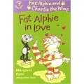 Fat Alphie In Love : (Colour Young Hippo)