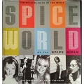 """Spiceworld"": The Official Book of ""Spiceworld"" - The ""Spice Girls"" Movie"