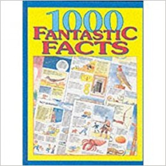 1000 Fantastic Facts