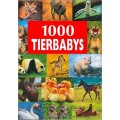 1000 Baby Animals (Bookmart)