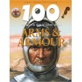 100 Things You Should Know Arms &Armour (100 Things You Should Know About...)