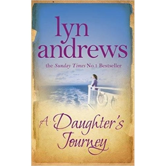 A Daughter's Journey: A compelling and atmospheric saga of love and ambition (Emma pack size)