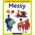 Very First Picture Book series - Messy
