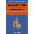 """The Knight's Tale"" by Geoffrey Chaucer (Macmillan Master Guides)"