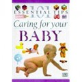 Baby Care (101 Essential Tips)