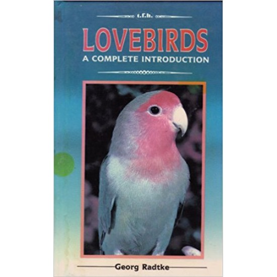 A Complete Introduction to Lovebirds