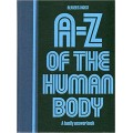 A - Z of the Human Body