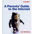 A Parent's Guide to the Internet