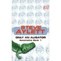 Only an Alligator (Accomplice)