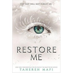 Restore Me: The Shatter Me Trilogy (Book 4)
