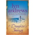 A Daughter's Journey: A compelling and atmospheric saga of love and ambition