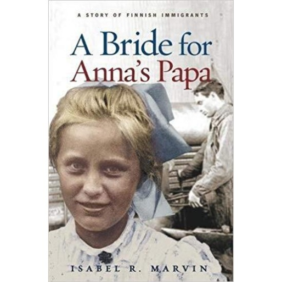 A Bride for Anna's Papa (Historical Fiction for Young Readers)