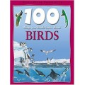 100 Things About Birds (100 Things You Should Know Abt)