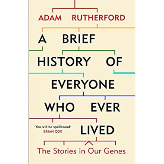 A Brief History of Everyone Who Ever Lived: The Stories in Our Genes - (Local Budget book)