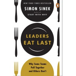 Leaders Eat Last: Why Some Teams Pull Together and Others Don't - (Local Budget book)