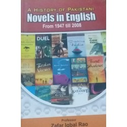 A history of Pakistani English Novels from 1947 till 2008 - (Local Budget book)