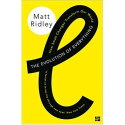 The Evolution of Everything: How Small Changes Transform Our World: How Ideas Emerge - (Local Budget book)