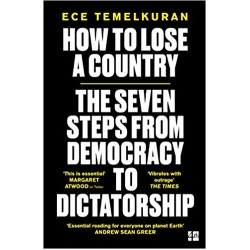 How to Lose a Country: The 7 Steps from Democracy to Dictatorship - (Local Budget book)